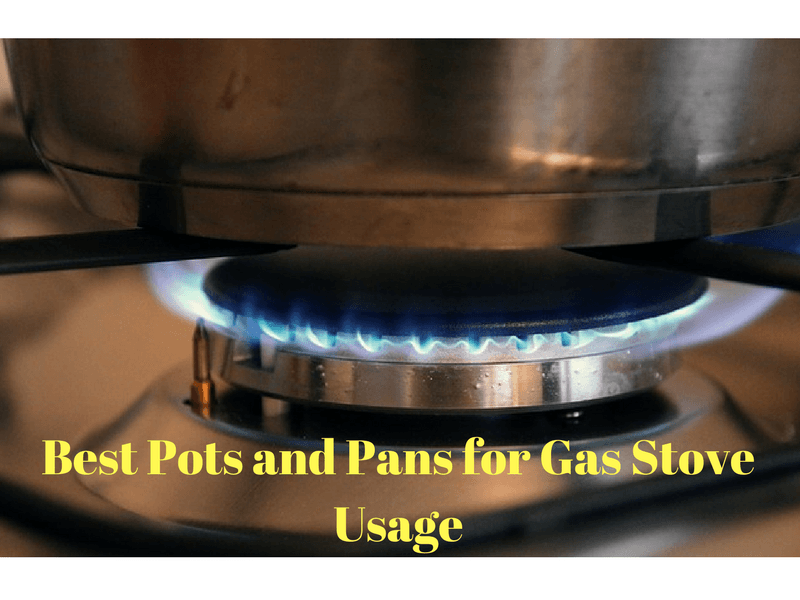 best pots and pans for gas stove usage 2017 18 reviews diettodiet. Black Bedroom Furniture Sets. Home Design Ideas